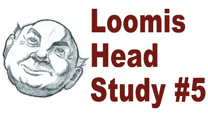 Andrew Loomis Drawing Study #5 – Sketching a Cartoon Head In Perspective